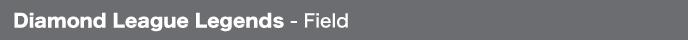 Diamond League Legends - Field