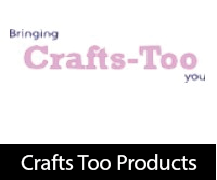 Crafts Too Products