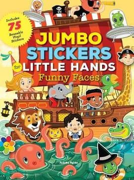 Jumbo Stickers for Little Hands Funny Faces