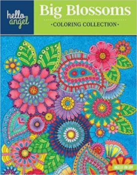 Hello Angel Big Beautiful Blossoms Coloring Collection