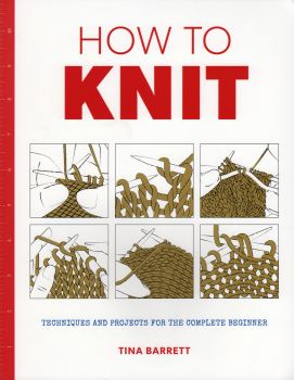 How to Knit (Large format) Book