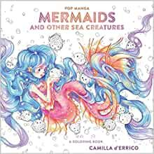 Pop Manga Mermaids and Other Sea Creatures Colouring Book