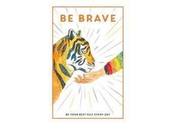 Be Brave - Teen Breathe