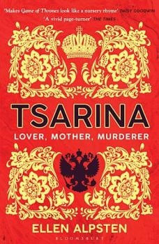 Tsarina by Ellen Alpsten