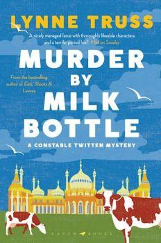 Murder by milk bottle by Lyne Truss