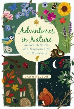 Adventures in Nature by Dawn Nelson (Hardback)