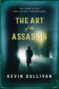 Art of the Assassin by Kevin Sullivan (Paperback)