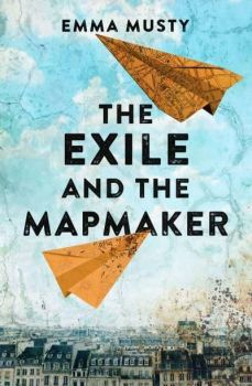 The Exile and the Mapmaker by Emma Musty