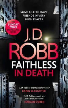 Faithless in Death (An eve dallas thriller) by J D Robb
