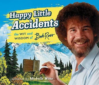 Happy Little Accidents by Bob Ross (Hardback)