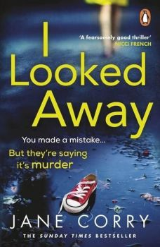 I looked away by Jane Corry (Paperback)