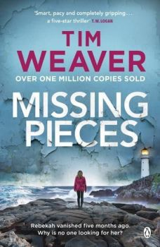 Missing Pieces by Tim Weaver (Paperback)