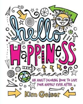 Hello Happiness - Colouring Book