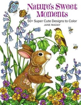Natures Sweet Moments Colouring Book