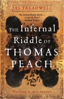 The Infernal Riddle of Thomas Peach by Jas Treadwell