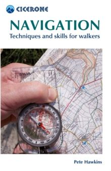 Navigation : Techniques and skills for walkers by Pete Hawkins