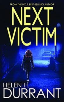 Next Victim by Helen H Durrant