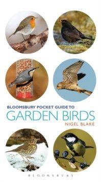 Pocket Guide To Garden Birds by Nigel Blake