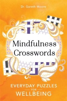 Mindfulness Crosswords by Gareth Moore