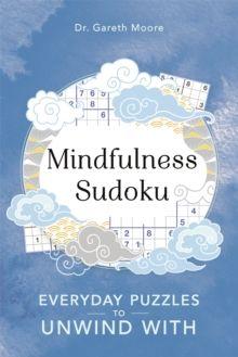 Mindfulness Sudoku by Gareth Moore