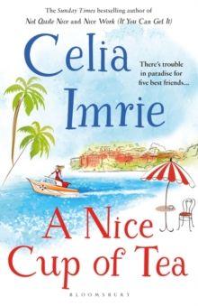 A Nice Cup of Tea by Celia Imrie