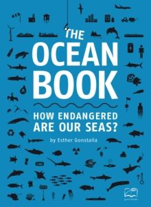 The Ocean Book : How endangered are our seas? by Esther Gonstalla