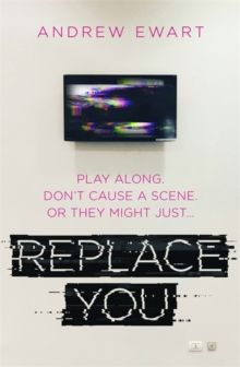 Replace You by Andrew Ewart