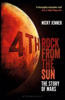 4th Rock from the Sun : The Story of Mars by Nicky Jenner