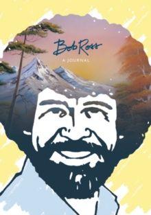 Bob Ross: A Journal by Bob Ross