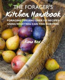 The Forager's Kitchen Handbook  by Fiona Bird