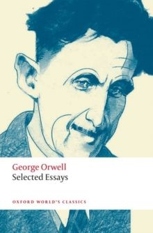 Selected Essays by George Orwell