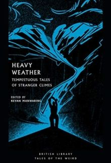 Heavy Weather : Tempestuous Tales of Stranger Climes : 21