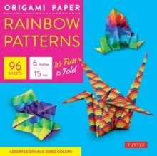 """Origami Paper 100 Sheets Rainbow Patterns 6"""" (15 cm) : Tuttle Origami Paper: High-Quality Double-Sided Origami Sheets Printed with 8 Different Pattern"""