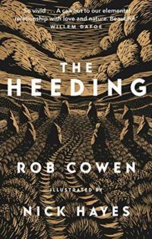 The Heeding by Rob Cowen
