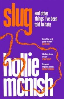 Slug : The Sunday Times Bestseller by Hollie McNish