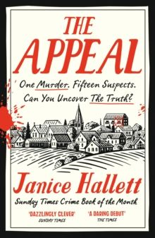 The Appeal : The Sunday Times Bestseller by Janice Hallett