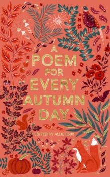 A Poem for Every Autumn Day by Allie Esiri