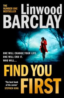 Find You First by Linwood Barclay
