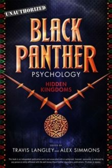 Black Panther Psychology : Hidden Kingdoms