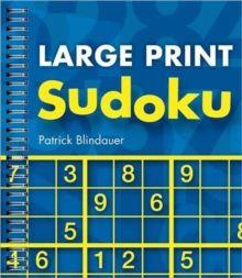 Large Print Sudoku by Patrick Blindauer