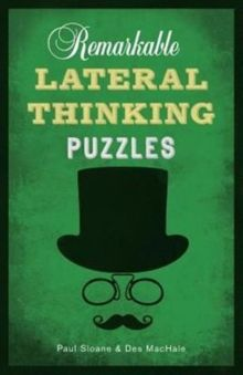 Remarkable Lateral Thinking Puzzles by Paul Sloane & Des MacHale