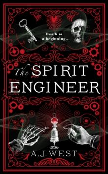 The Spirit Engineer by A.J. West