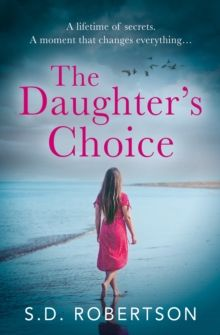 The Daughter's Choice by S.D. Robertson