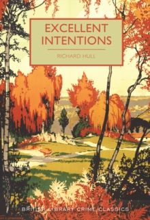 Excellent Intentions : 55 by Richard Hull