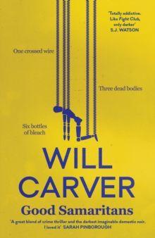 Good Samaritans : 1 by Will Carver
