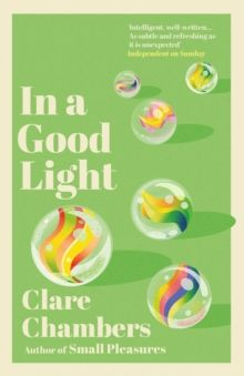 In A Good Light by Clare Chambers