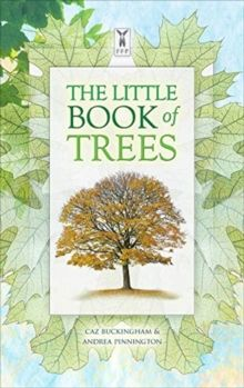 The Little Book of Trees by Caz Buckingham & Andrea Pinnington