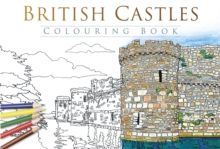 British Castles Colouring Book