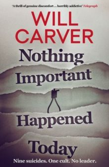Nothing Important Happened Today : 2 by Will Carver