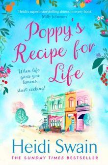 Poppy's Recipe for Life by Heidi Swain